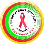 """Yellow, red, and green circular badge that reads """"National Black HIV/AIDS Awareness Day"""" and """"February 7."""" A red HIV/AIDS awareness ribbon sits in the center"""