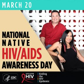 Awareness image for National Native HIV/AIDS Awareness Day. March 20 in top left, logos in bottom left. On middle right, one person sits on a couch while another sits on top of the couch.